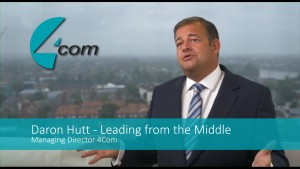 4Com's Daron Hutt: Leading from the Middle